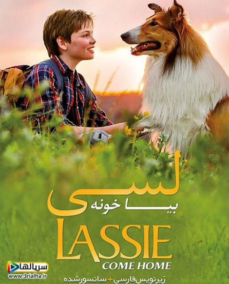 فیلم لسی بیا خونه Lassie Come Home 2020 - دوبله فارسی